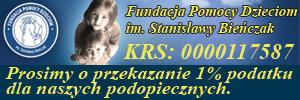 Fundacja Pomocy Dzieciom im.Stanisławy Bieńczak - Brzozów